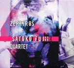 Satoko Fujii Quartet: Zephyros