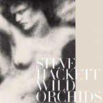 Album Wild Orchids by Steve Hackett