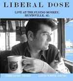"""Read """"Liberal Dose"""" reviewed by Rex  Butters"""