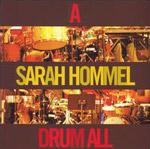 Sarah Hommel: A Sarah Hommel Drum All
