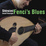 Shtreiml: Fenci's Blues
