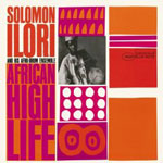 Solomon Ilori And His Afro-Drum Ensemble: African High Life