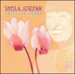 Sheila Jordan: From the Heart