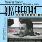 Stefan Karlsson Trio: Music Is Forever: The Music of Russ Freeman