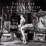 Steve Kuhn Trio: Pavane for a Dead Princess