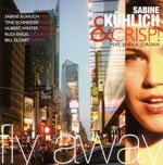 Sabine Kuhler & Crisp featuring Sheila Jordan: Fly Away