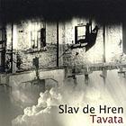 Tavata by Slav de Hren