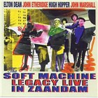 The Soft Machine Legacy: Live In Zaandam