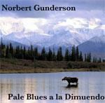 Norbert Gundersen: Pale Blues A La Dimuendo