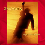 Spyro Gyra: Wrapped in a Dream