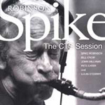 The CTS Session by Spike Robinson
