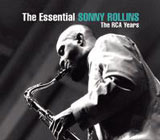 Sonny Rollins: The Essential Sonny Rollins: The RCA Years