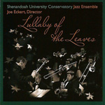 Shenandoah University Conservatory Jazz Ensemble: Lullaby of the Leaves