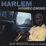 Salim Washington: Harlem Homecoming