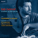 Tab Benoit: Brother to the Blues
