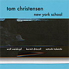 Tom Christensen: New York School