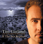 Tim Garland: If the Sea Replied