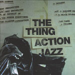 Album Action Jazz by The Thing