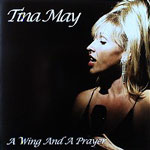 Album A Wing and a Prayer by Tina May