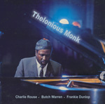 Thelonious Monk: The Classic Quartet