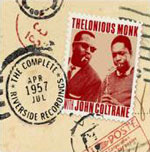 Thelonious Monk & John Coltrane: The Complete 1957 Riverside Recordings