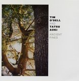 Album Ancient Pines by Tim ODell