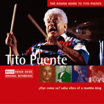 "Read ""The Rough Guide to Tito Puente"" reviewed by Norman Weinstein"