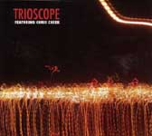 Trioscope: Trioscope Featuring Chris Cheek