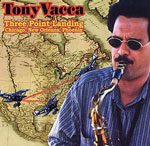 Tony Vacca: Three Point Landing