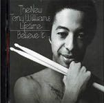 The New Tony Williams Lifetime: Believe It