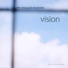 The UNCG Jazz Ensemble: Vision