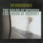 The Vandermark 5: The Color of Memory