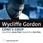 Album Cone's Coup by Wycliffe Gordon
