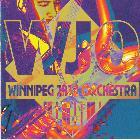 The Winnipeg Jazz Orchestra: WJO