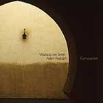 Wadada Leo Smith & Adam Rudolph: Compassion