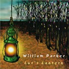 William Parker: Luc's Lantern