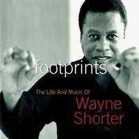 "Read ""Footprints: The Life And Music Of Wayne Shorter"""