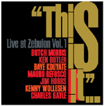 This Is It: Live at Zebulon Vol. 1