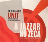 A Jazzar No Zeca: The Music of Jos