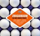 Various Artists: Ziriguiboom: The Now Sound of Brazil 2
