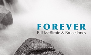 Extreme Flute Releases 'Forever' by Bill McBirnie & Bruce Jones