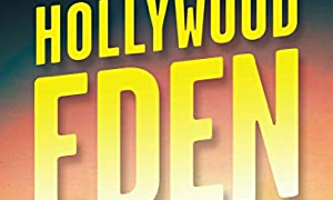 Interview with Hollywood Eden: Electric Guitars, Fast Cars, and the Myth of the California Paradise