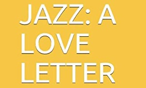 Read Jazz: A Love Letter