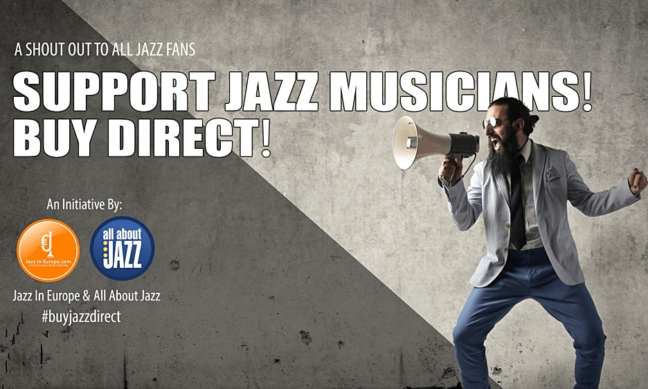 Attention Jazz Fans: Support Jazz Musicians—Buy Their Music Direct!