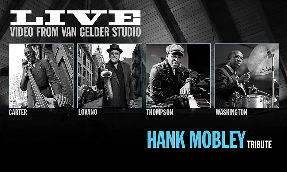Introducing 'Live From Van Gelder Studio,' A Groundbreaking Virtual Music Series  Staged From Legendary Rudy Van Gelder Studio: The Room Where Jazz Happened