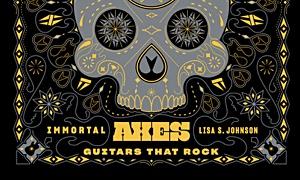 Jazz article: Immortal Axes: Guitars That Rock