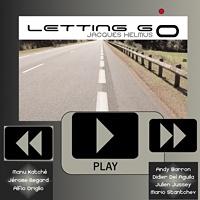 Jacques Helmus: Letting Go