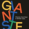 "Read ""Giant Steps: Diverse Journeys in British Jazz"" reviewed by Chris May"