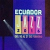 "Read ""Ecuador Jazz 2016"" reviewed by Mark Holston"