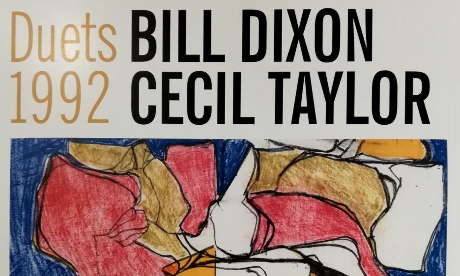 Bill Dixon e Cecil Taylor: iniziò a Verona